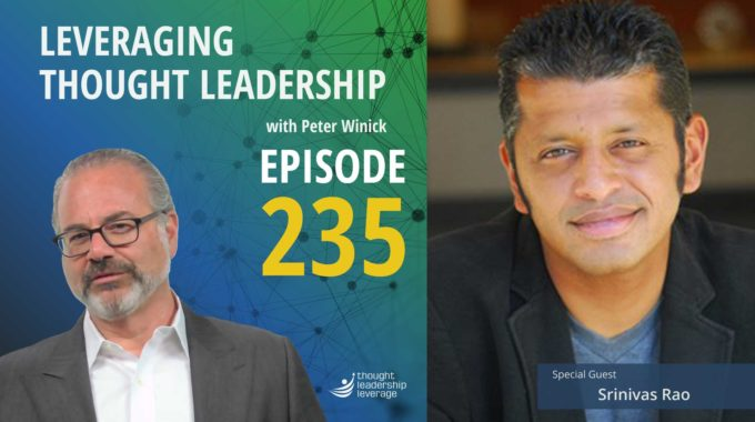 Thought Leader Podcast Hosting | Srinivas Rao
