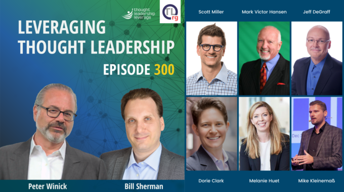 300 episodes of Thought Leadership