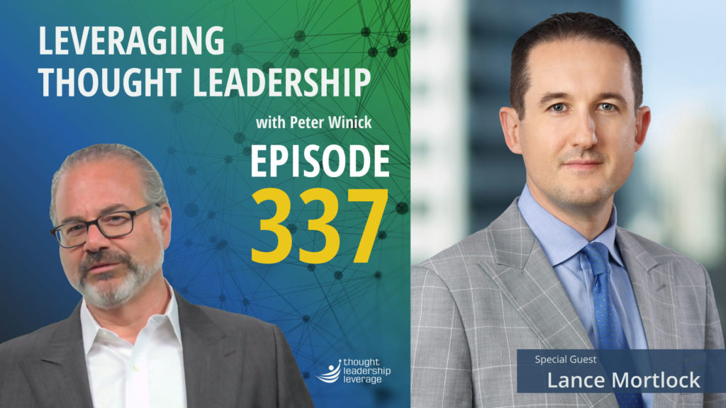 How to balance a Day Job with Your Passion for Thought Leadership.   Lance Mortlock